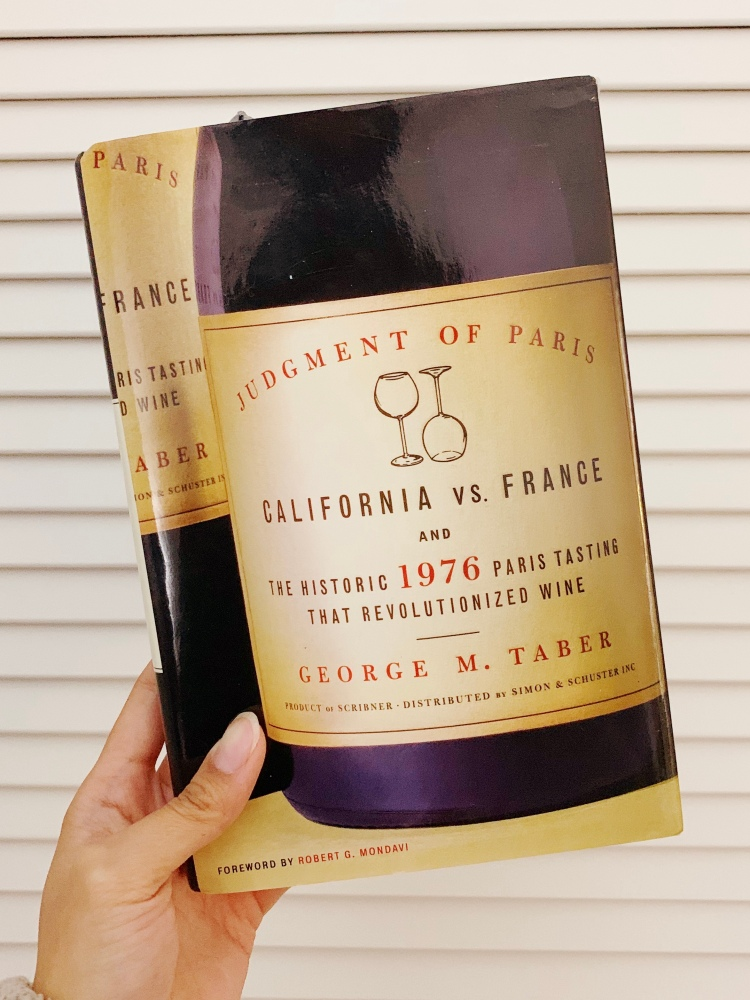 Judgement of Paris: California vs France wine tasting by George M. Taber