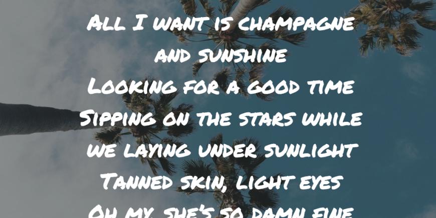 Champagne sunshine lyrics